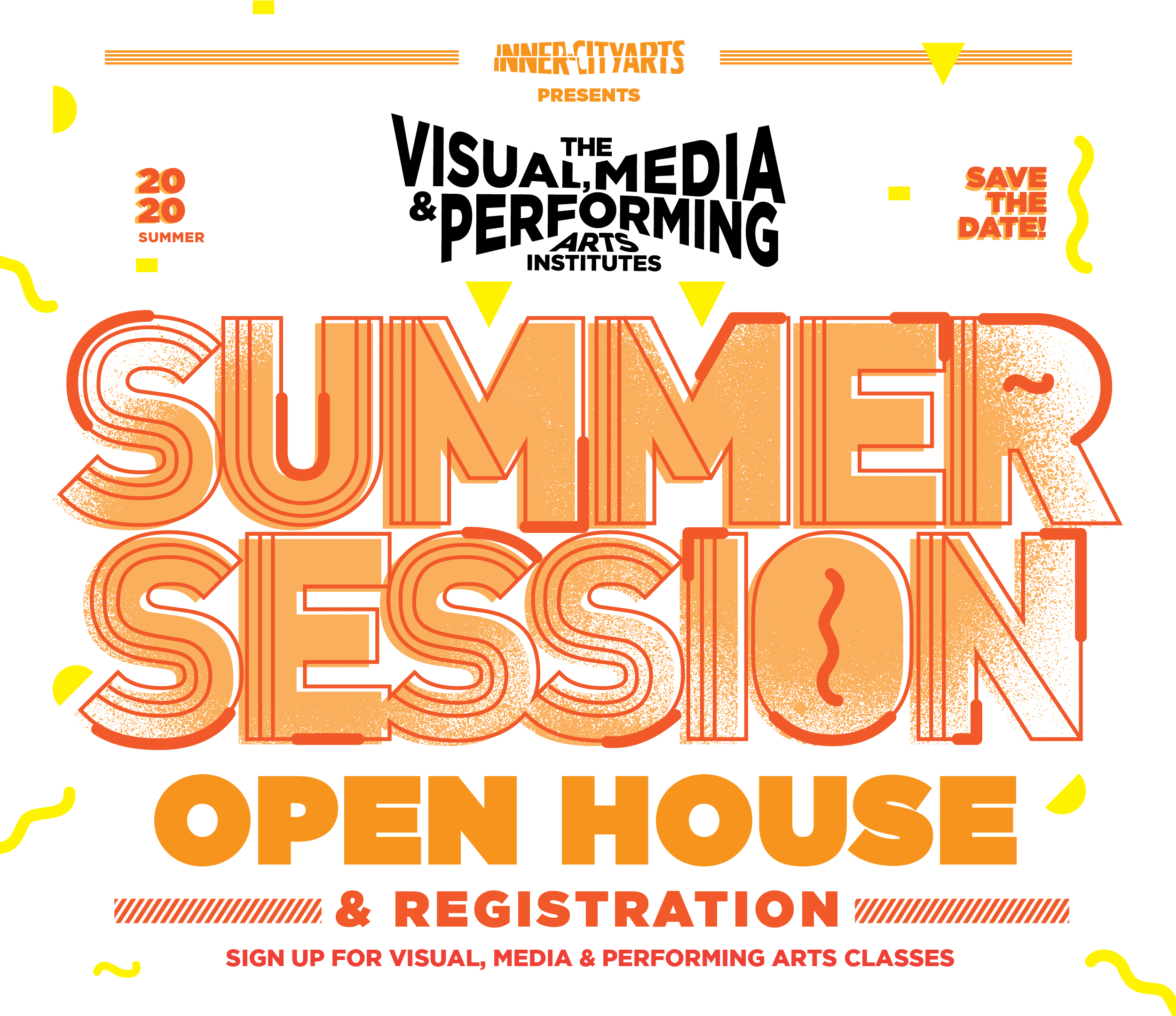 2020 Summer Session - Open House and Registration